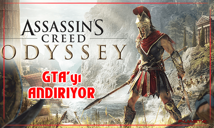 ASSASSIN'S CREED ODYSSEY: GTA'yı ANDIRIYOR