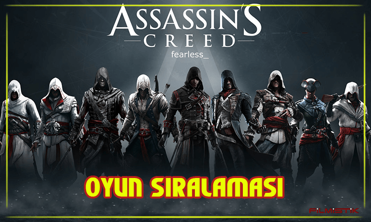 ASSASSIN'S CREED: OYUN SIRALAMASI