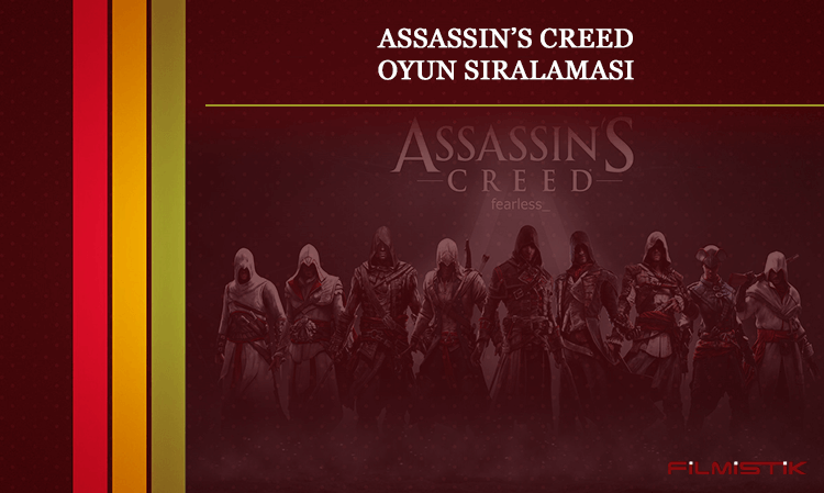 ASSASSIN'S CREED OYUN SIRALAMASI